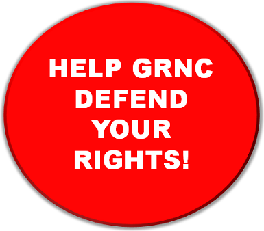 Help GRNC Defend Your Rights in 2012